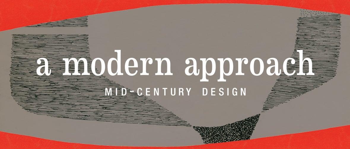 A Modern Approach: Mid-Century Design