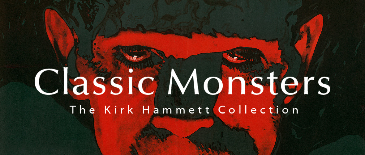Classic Monsters: The Kirk Hammett Collection