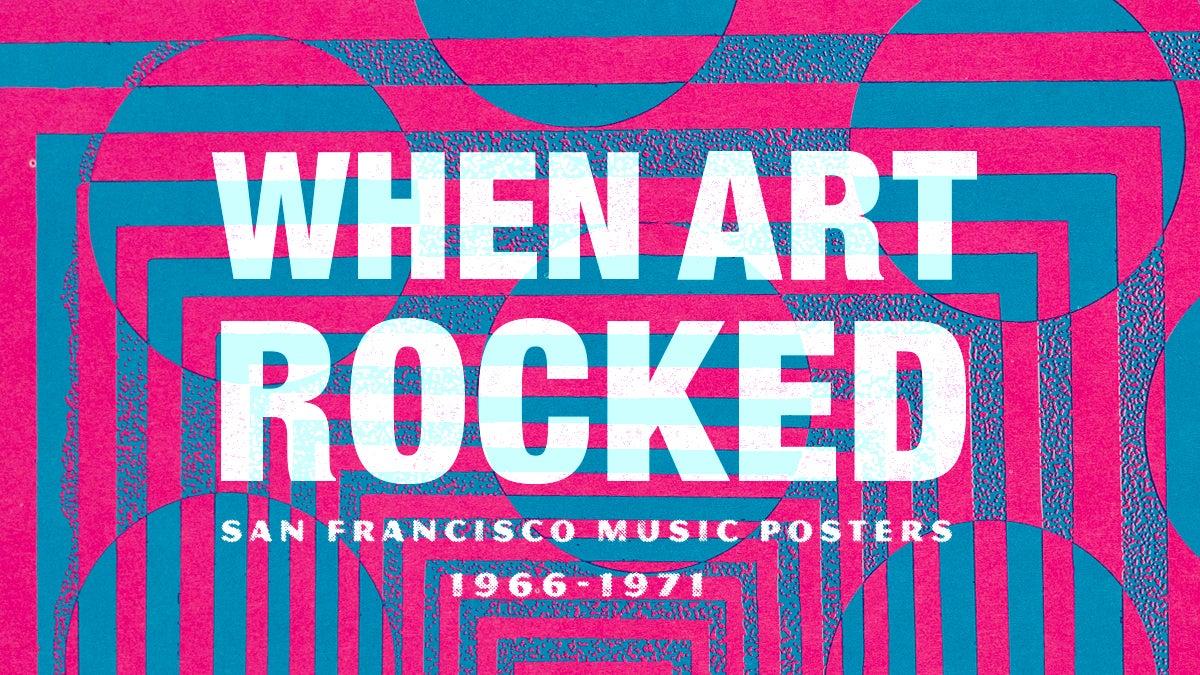 When Art Rocked