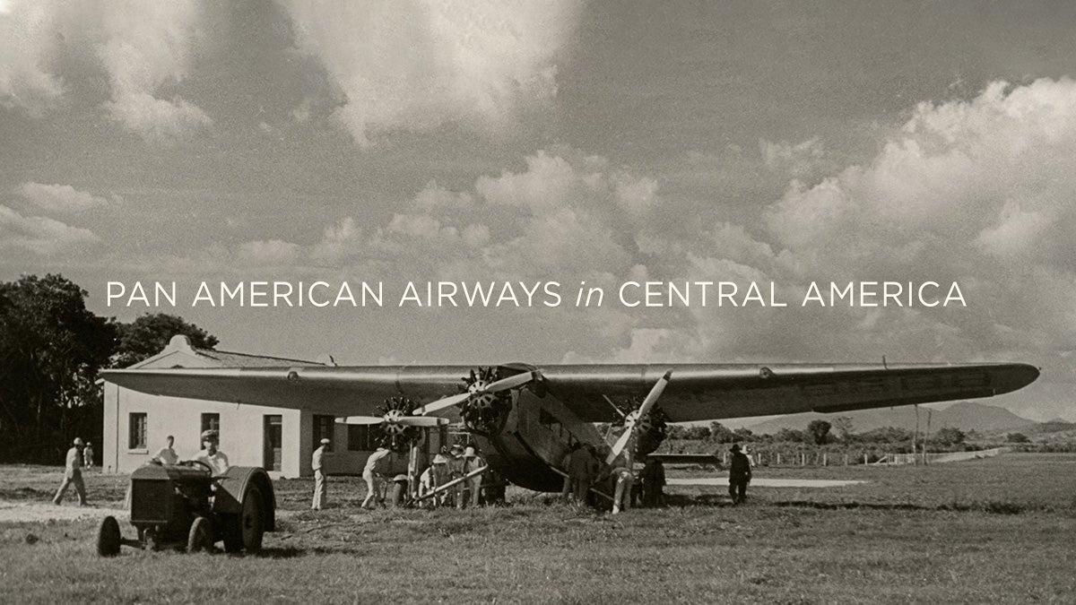 Pan American Airways in Central America