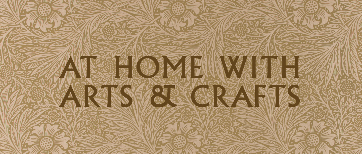 At Home with Arts and Crafts