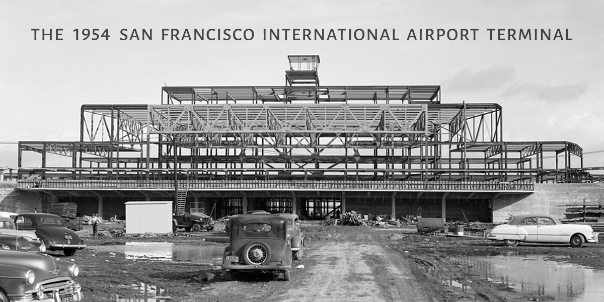 The 1954 San Francisco International Airport Terminal