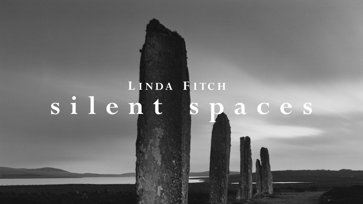 Linda Fitch: Silent Spaces