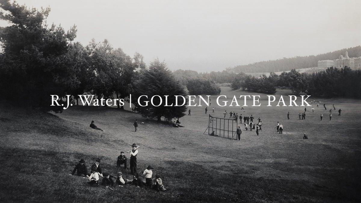 R.J. Waters: Golden Gate Park