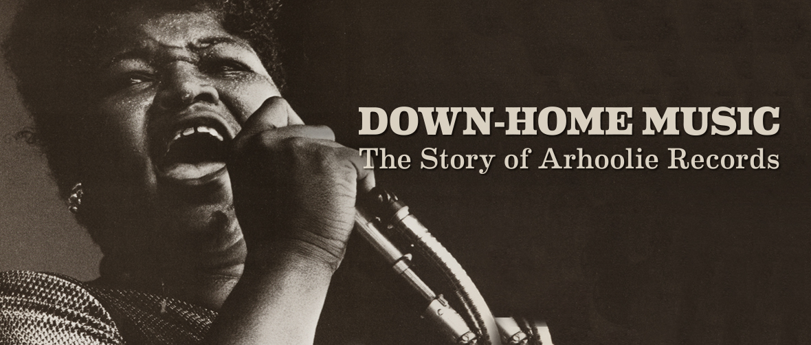 Down-Home Music: The Story of Arhoolie Records