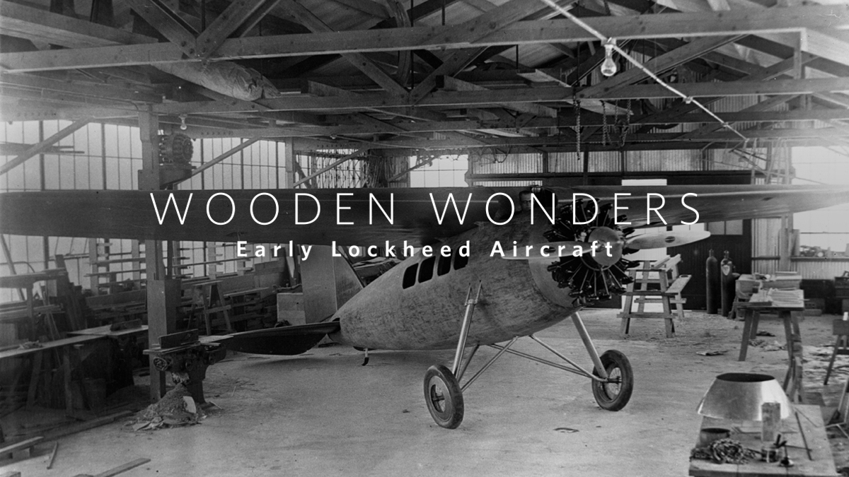 Wooden Wonders: Early Lockheed Aircraft