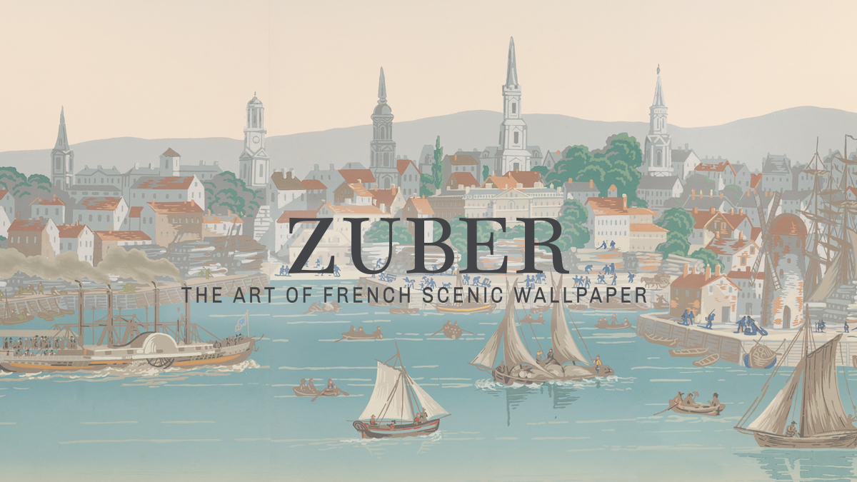 Zuber: The Art of French Scenic Wallpaper