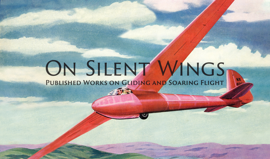 On Silent Wings: Published Works on Gliding and Soaring Flight