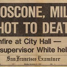 """Moscone, Milk Shot to Death"" November 27, 1978"
