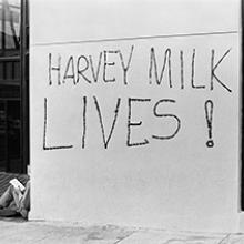 """""""Harvey Milk Lives"""" graffiti on Castro Street May 22, 1979"""
