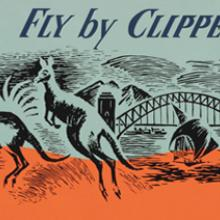 Pan American World Airways Australia / New Zealand: Fly by Clipper c. 1950s