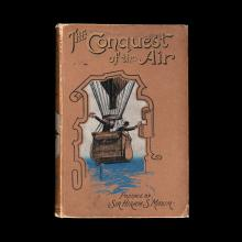 The Conquest of the Air: The Romance of Aerial Navigation  1902