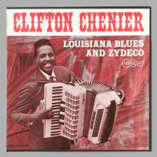 """""""Louisiana Blues and Zydeco"""" Clifton Chenier"""