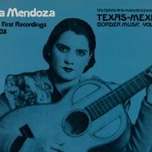 """Texas-Mexican Border Music Vol. 15, Part 1: First Recordings 1928–38"" Lydia Mendoza"