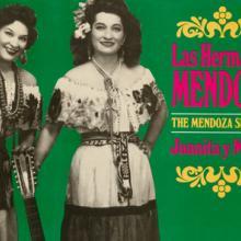 """""""Las Hermanas Mendoza: Juanita y María"""" Las Hermanas Mendoza"""